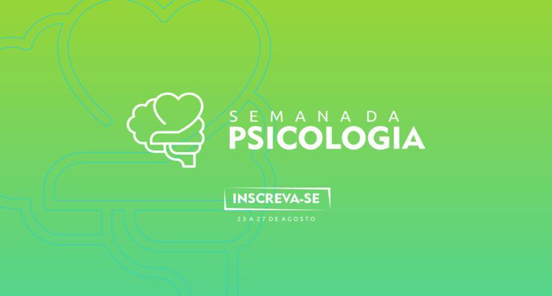 Semana de Psicologia da Faculdade do Vale do Jaguaribe 2021