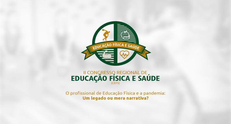 II Congresso Regional de Educação Física e Saúde